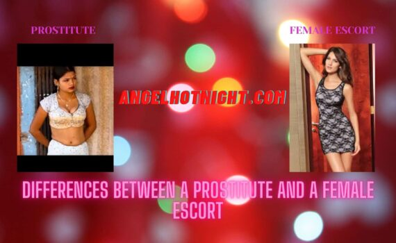 Differences Between a Prostitute and a Female Escort